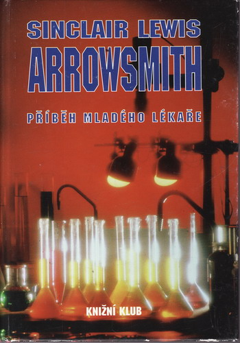 Arrowsmith, příběh mladého lékaře / Sinclair Lewis, 1993
