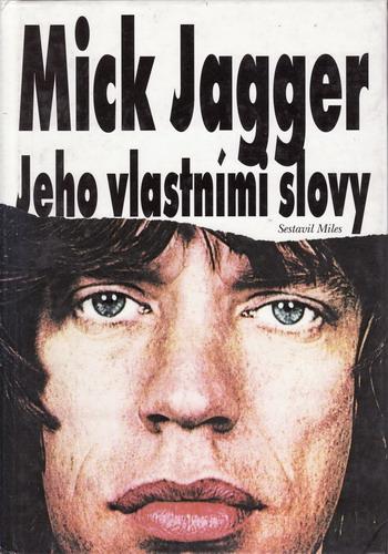 Jeho vlastními slovy / Mick Jagger, 1993