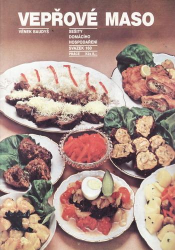 Vepřové maso / Věnek Baudyš, 1990