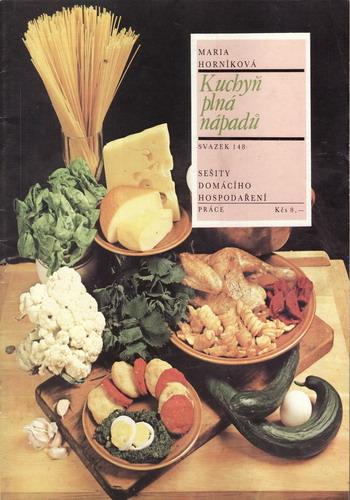 Kuchyň plná nápadů / Maria Horníková, 1988