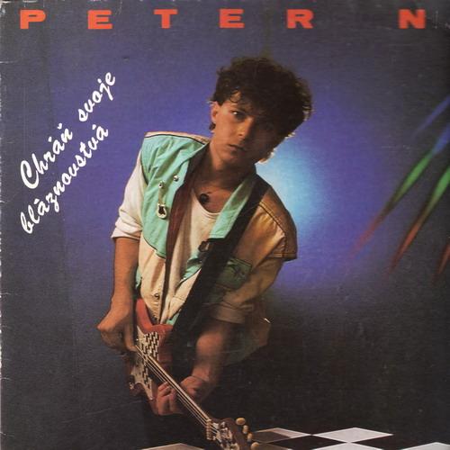 LP Peter Nagy, Chráň svoje bláznovstvá, 1984