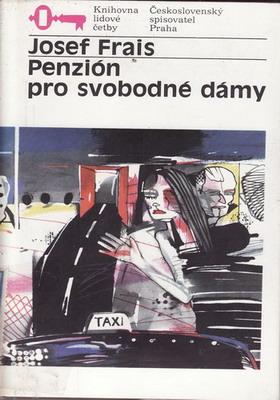 Penzión pro svobodné dámy / Josef Frais, 1988