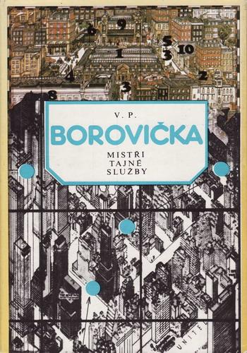 Mistři tajné služby / V.P.Borovička, 1983