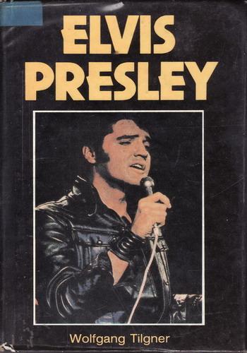 Elvis Presley / Wolfgang Tilgner, 1986, německy