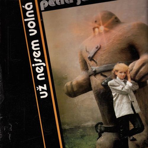 LP Petra Janů, Už nejsem volná, Golem, 1986