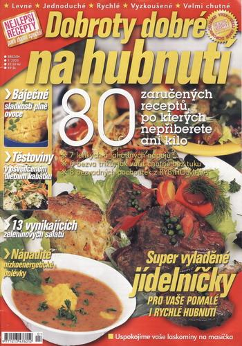 2005/03 Nejlepší recepty časopisu Paní domu, Dobroty dobré na hubnutí