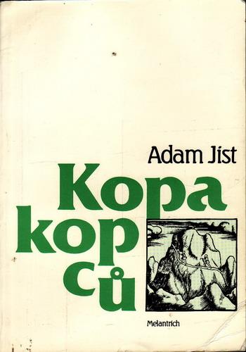 Kopa kopanců / Adam Jíst, 1991