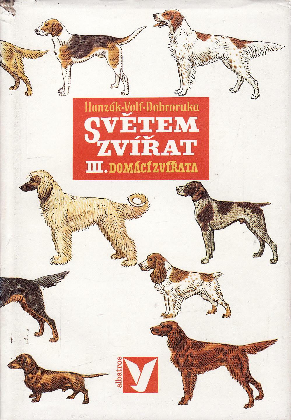 Světem zvířat III., Domácí zvířata / Hanzák, Volf, 1977