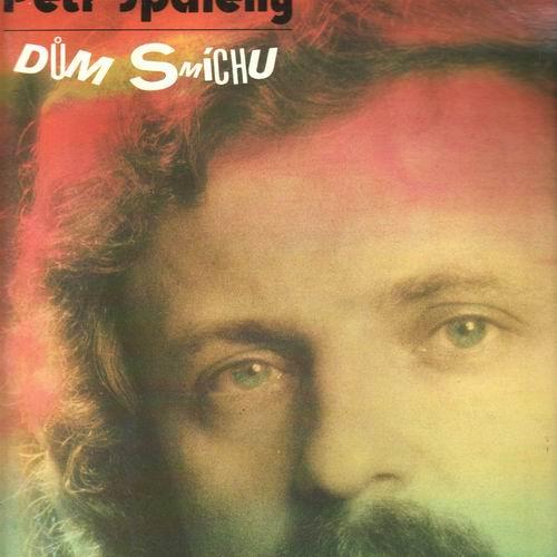 LP Dům smíchu, Petr Spálený, 1984