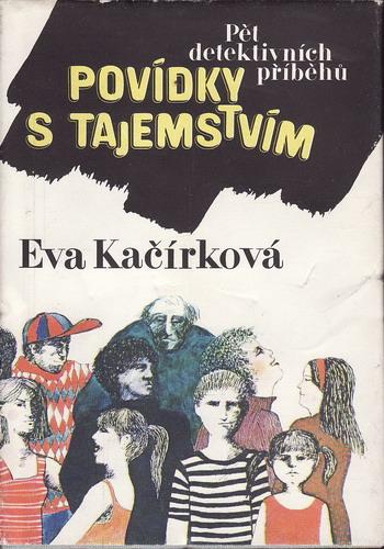 Povídky s tajemstvím / Eva Kačírková, 1985