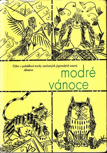 Modré vánoce, výbor pohádkové tvorby japonských autorů, 1975