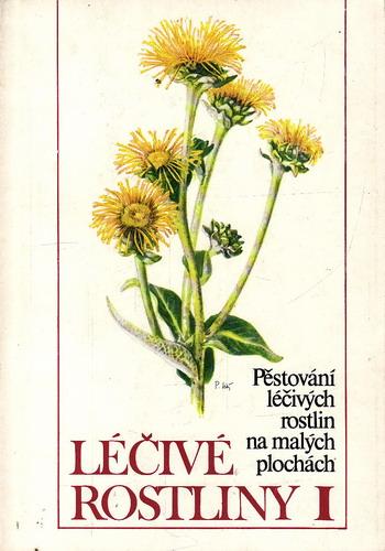 Léčivé rostliny I. díl / Štěpán Neubauer, Karel Klimeš, 1984