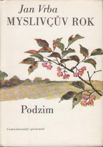 Myslivcův rok - Podzim / Jan Vrba, 1976
