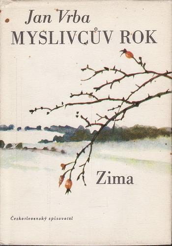Myslivcův rok - zima / Jan Vrba, 1976