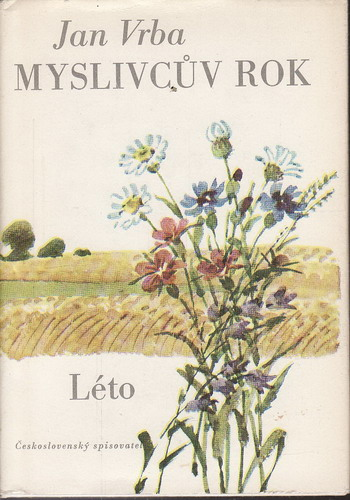 Myslivcův rok - léto / Jan Vrba, 1976