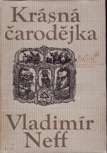Krásná čarodějka / Vladimír Neff, 1980
