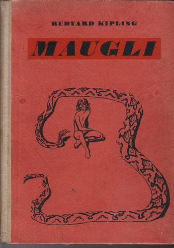 Maugli / Rudyard Kipling, 1947 il. Zdeněk Burian