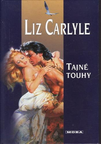 Tajné touhy / Liz Carlyle, 2005