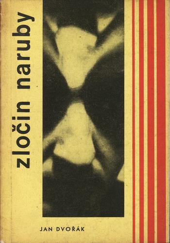 Zločin naruby / Jan Dvořák, 1967