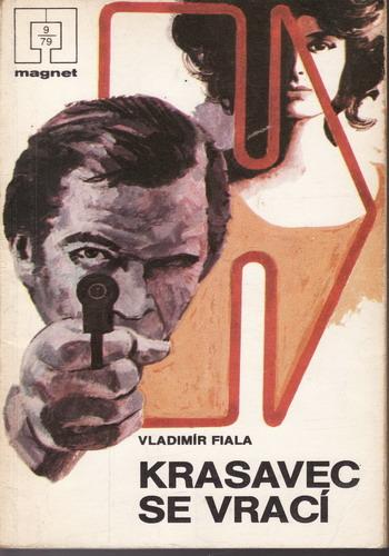 Krasavec se vrací / Vladimír Fiala, 1979
