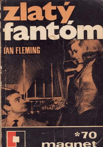 Zlatý fantóm / Ian Fleming, 1970