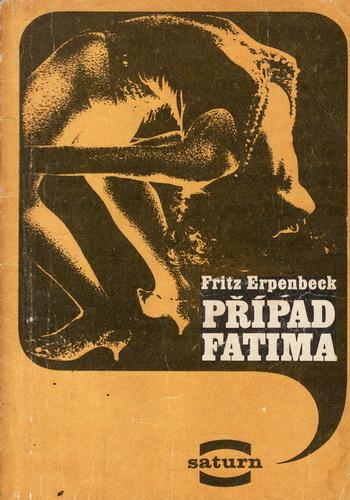 Případ Fatima / Fritz Erpenbeck, 1973