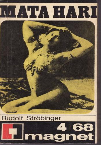 Mata Hari / Rudolf Strobinger, 1968