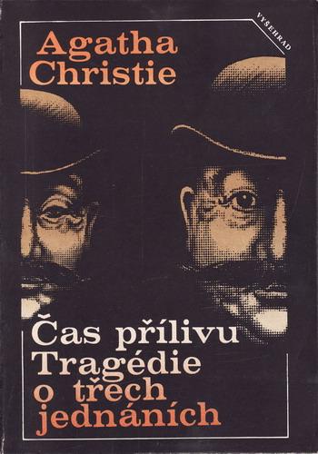 Čas přílivu, Tragédie o třech jednáních / Agatha Christie, 1989