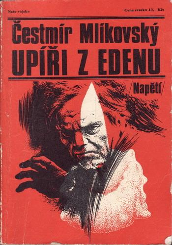 Upíři z Edenu / Čestmír Mlíkovský, 1983