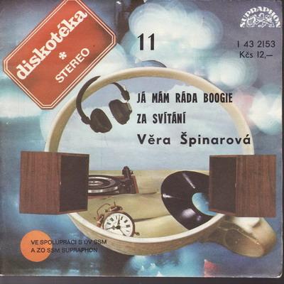SP Diskotéka 011 Věra Špinarová, 1977, Já mám ráda Boogie