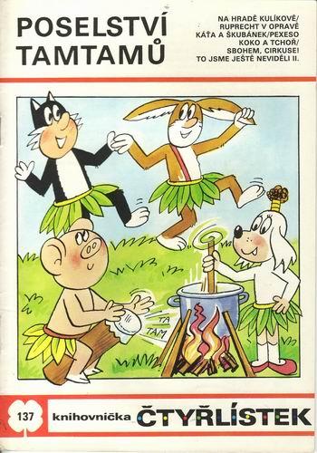 Poselství tamtamů / Čtyřlístek č.137, 1986