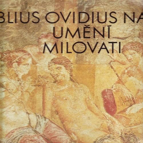LP Umění Milovat, Publius Ovidius Naso, 1981