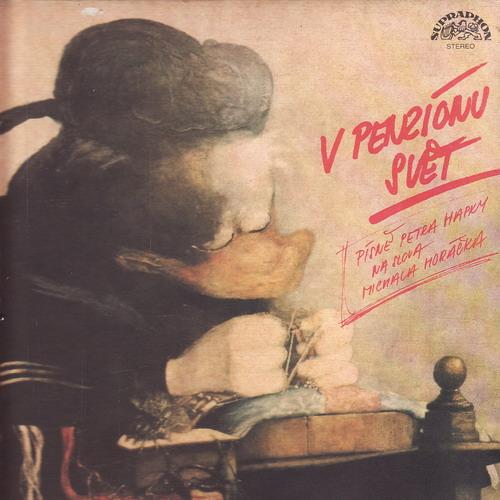 LP V penziónu svět, Petr Hapka, Michal Horáček, 1988