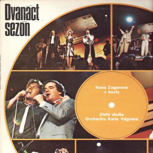 LP Dvanáct sezón, Hana Zagorová s hosty, 1985