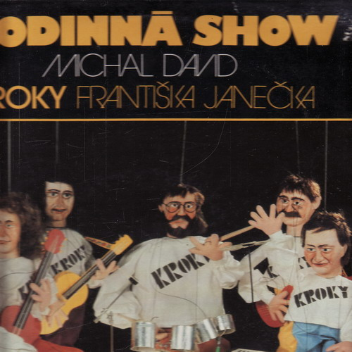 LP Rodinná show, Michal David, Kroky Františka Janečka, 1985
