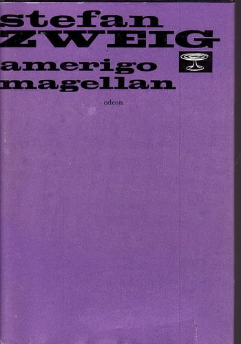 Amerigo Magellan / Stefan Zweig, 1977