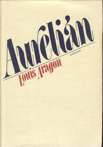 Aurelián / Louis Aragon, 1980