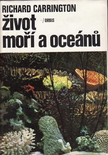 Život moží a oceánů / Richard Carrington, 1975