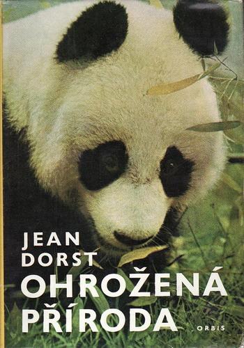 Ohrožená příroda / Jean Dorst, 1974