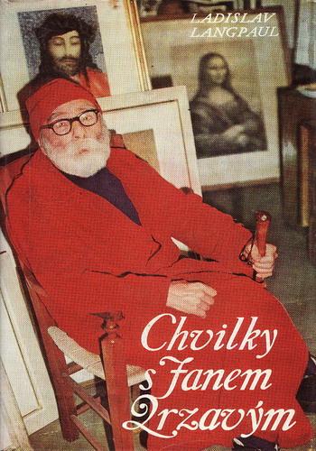 Cvilky s Janem Zrzavým / Ladislav Langpaul, 1978