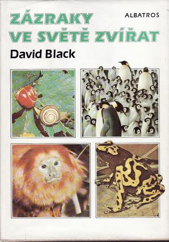 Zázraky ve světě zvířat / David Black, 1989