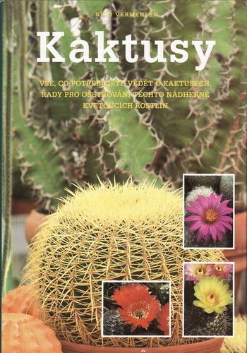 Kaktusy / Nico Vermeulen, 2000