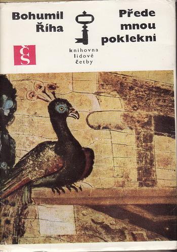 Přede mnou poklekni / Bohumil Říha, 1973