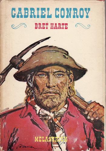 Gabriel Conroy / Bret Harte, 1976 il. Zdeněk Burian