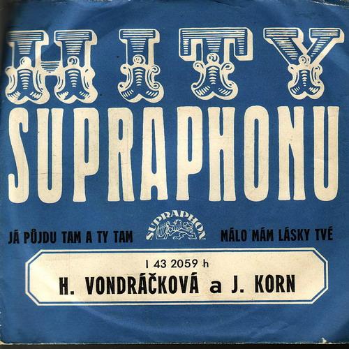 SP Helena Vondráčková, Jiří Korn, 1977, Já půjdu tam a ty tam