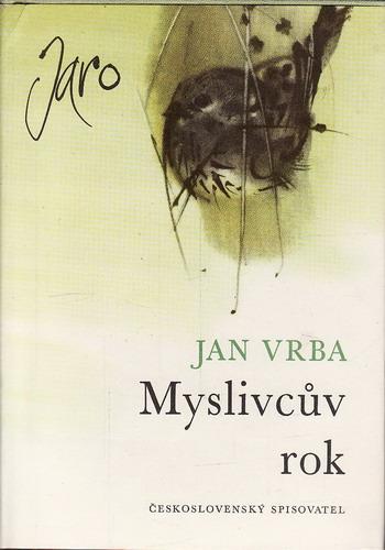 Myslivcův rok I, II, III, VI. díl / Jan Vrba,1965