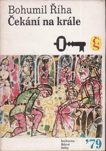 Čekání na krále / Bohumil Říha, 1979