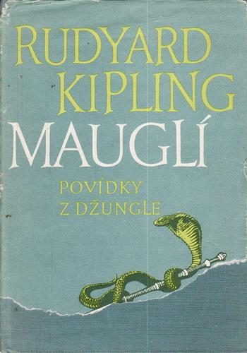 Mauglí povídky z džungle / Rudyard Kipling, 1956 il. Zdeněk Burian