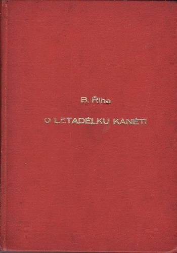 O letadélku káněti / Bohumil Říha, 1967 il Helena Zmatlíková