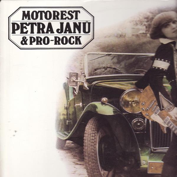 LP Petra Janů, Motorest, Pro-Rock, 1978